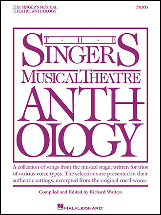 The Singer's Musical Theatre Anthology: Trios