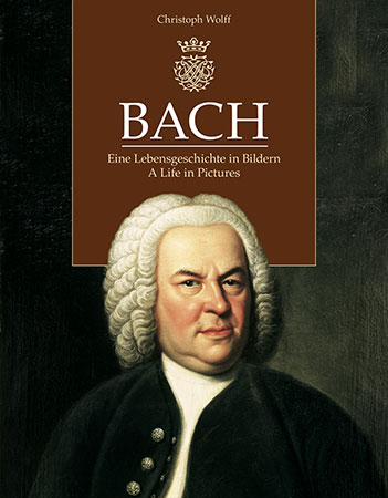 Bach: A Life in Pictures