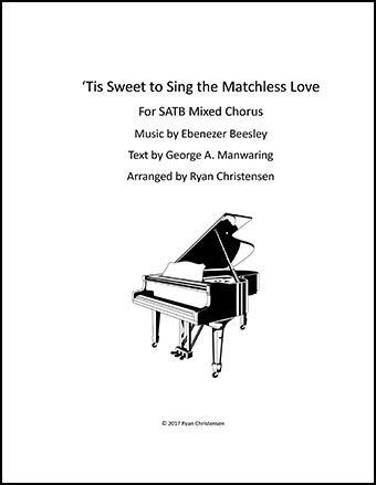 Tis Sweet to Sing the Matchless Love