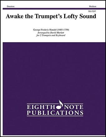 Awake the Trumpet's Lofty Sound