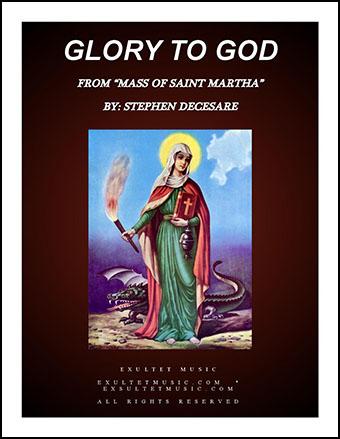 Glory To God from Mass of Saint Martha