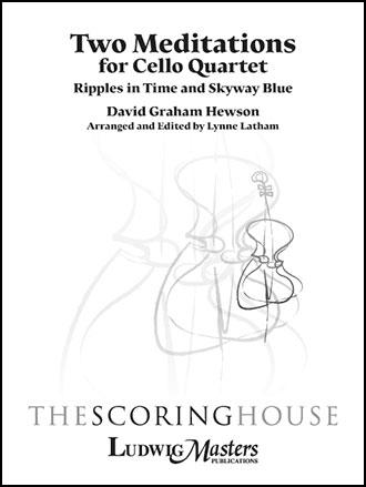 Two Meditations for Cello Quartet