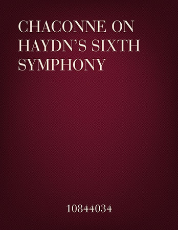 Chaconne on Haydn's Sixth Symphony