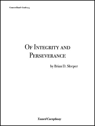 Of Integrity and Perseverance