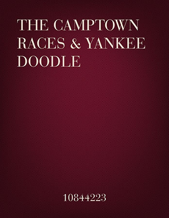 Camptown Races/Yankee Doodle Dandy Medley