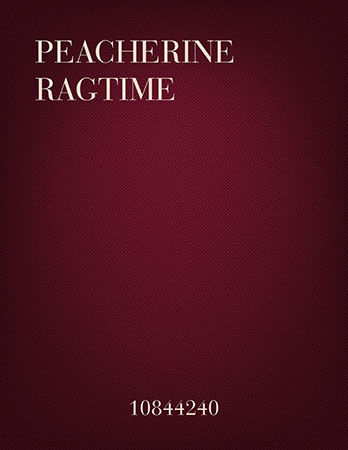Peacherine Ragtime