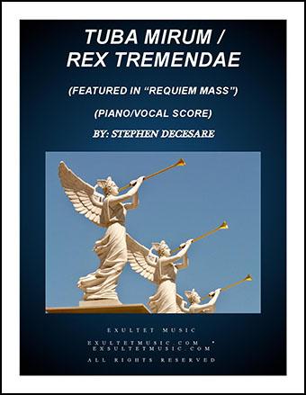 Tuba Mirum/Rex Tremendae from