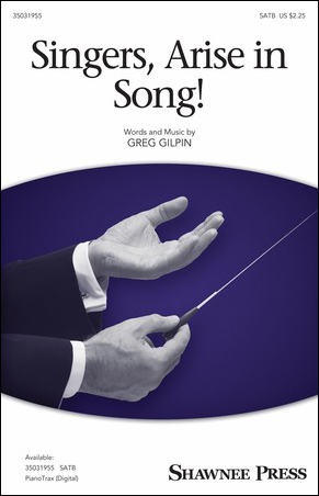 Singers, Arise in Song!
