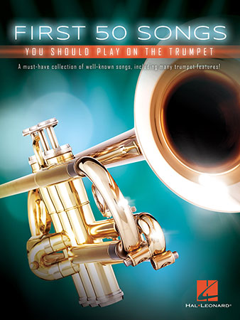 First 50 Songs You Should Play on the Trumpet (Tr | J W  Pepper