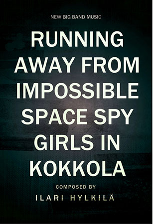 Running Away from Impossible Space Spy Girls in Kokkola