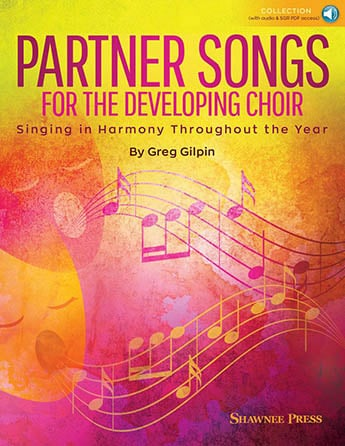 Partner Songs for the Developing Choir