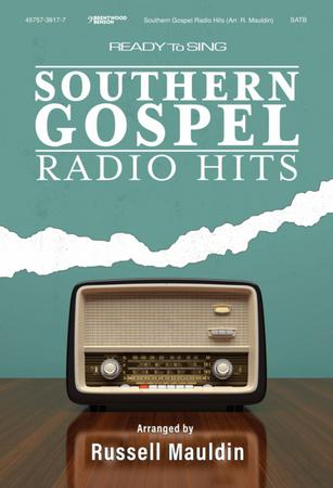 Ready to Sing Southern Gospel Radio Hits