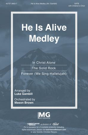 He Is Alive Medley
