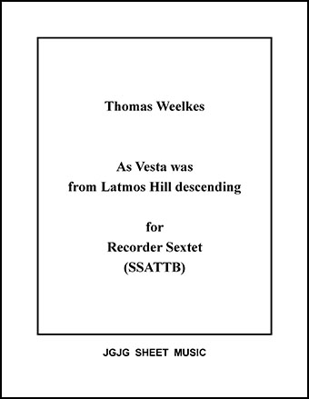 As Vesta Was Descending for Recorder Sextet