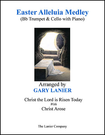 Easter Alleluia Medley (Bb Trumpet & Cello with Piano)
