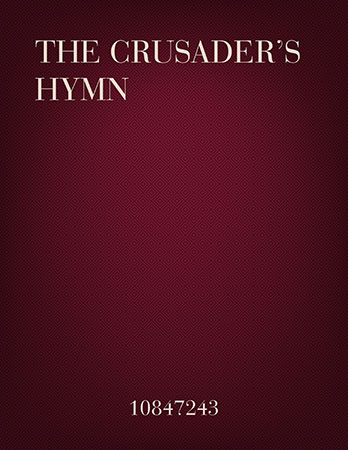 The Crusader's Hymn (Flute & Piano Duet)