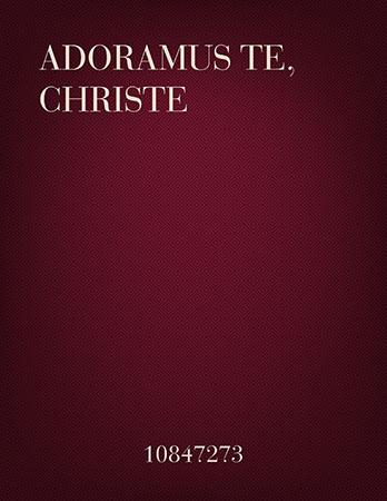 Adoramus Te, Christe (Flute & Piano)