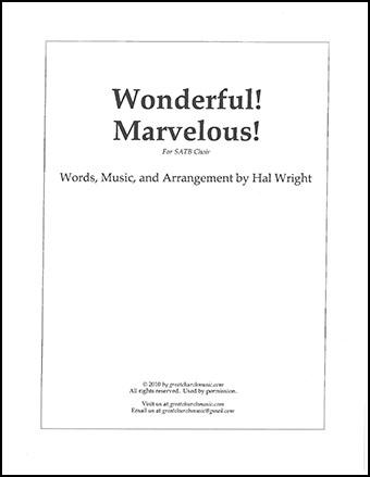 Wonderful! Marvelous!
