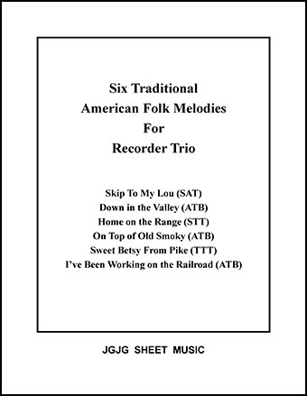 Six American Melodies for Recorder Trio