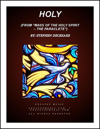 Holy (from Mass of the Holy Spirit - the Paraclete)