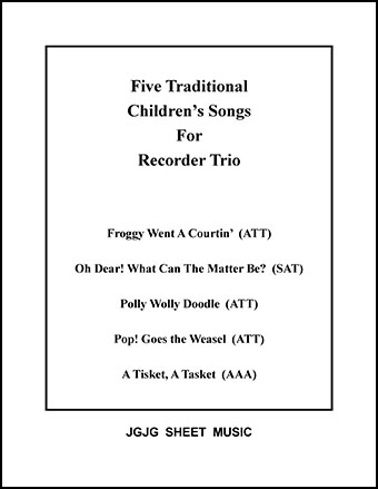 Five Children's Songs for Recorder Trio
