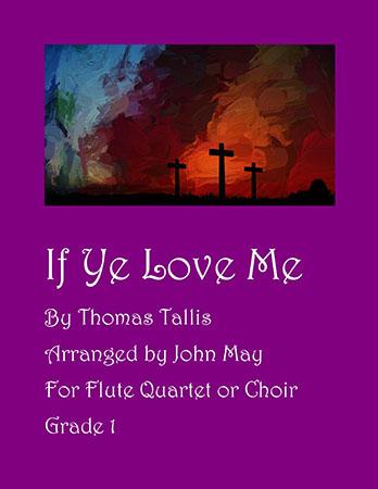 If Ye Love Me (Flute Quartet) Thumbnail