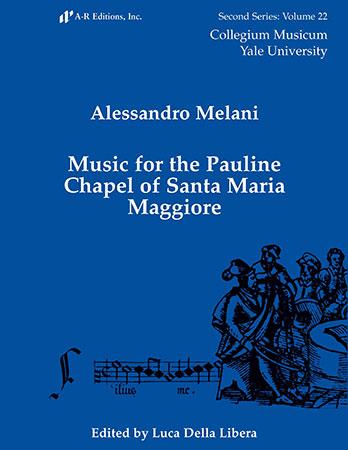 Music for the Pauline Chapel in Santa Maria Maggiore