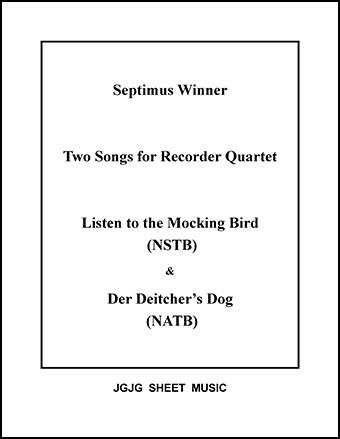 Mocking Bird and Deitcher's Dog (Recorder Quartet)