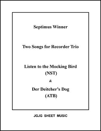 Mocking Bird and Deitcher's Dog (Recorder Trio)