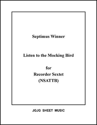 Listen to the Mocking Bird (Recorder Sextet)