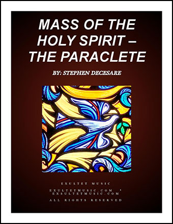 Mass of the Holy Spirit - the Paraclete (Choral/Accompaniment Edition)