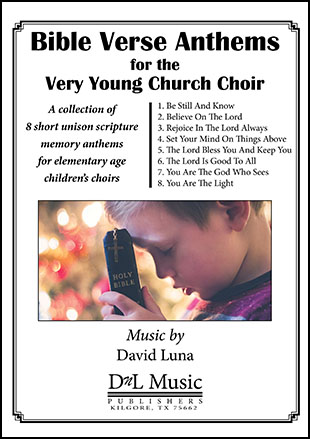 Bible Verse Anthems for the Very Young Church Choir