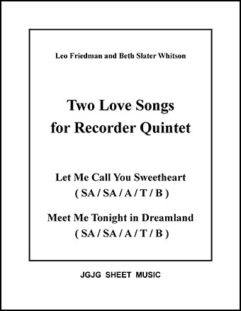 Sweetheart and Dreamland (Recorder Quintet)
