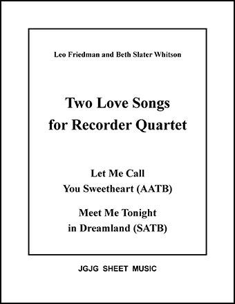 Sweetheart and Dreamland (Recorder Quartet)