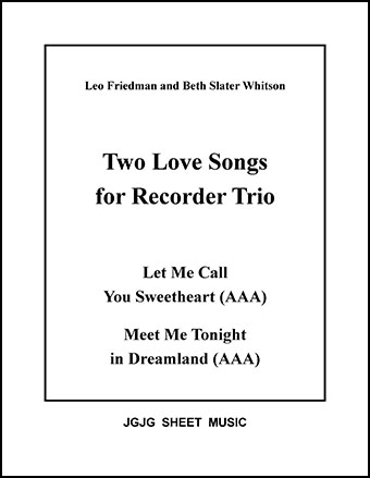 Sweetheart and Dreamland (Recorder Trio)