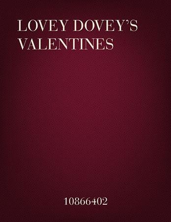 Lovey Dovey's Valentines