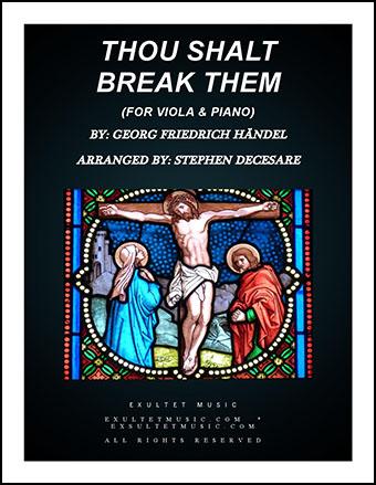 Thou Shalt Break Them (Viola and Piano)