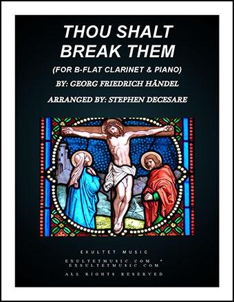 Thou Shalt Break Them (Clarinet and Piano)