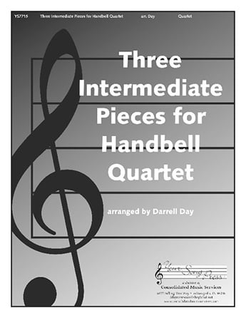 Three Intermediate Selections for Handbell Quartet