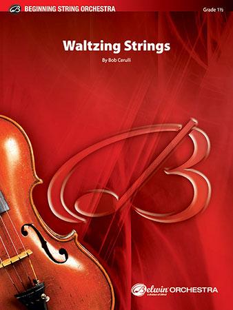 Waltzing Strings