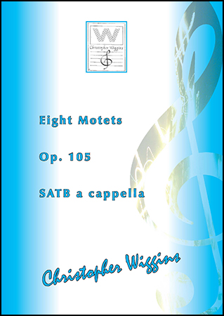 Eight Motets, Op. 105