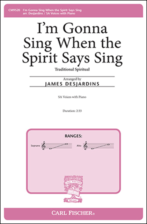 I'm Gonna Sing When the Spirit Says Sing