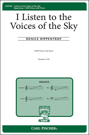 I Listen to the Voices of the Sky