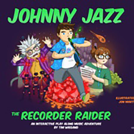 Johnny Jazz the Recorder Raider