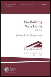 I'm Building Me a Home
