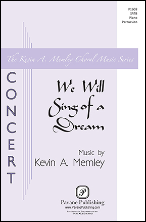 We Will Sing of a Dream