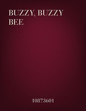 Buzzy, Buzzy Bee