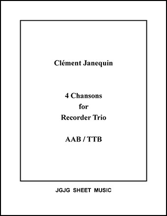 Four Renaissance Chansons for Recorder Trio