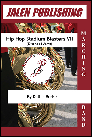 Hip Hop Stadium Blasters VII marching band sheet music cover