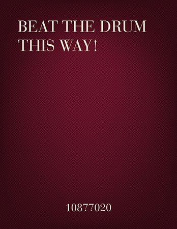 Beat the Drum this Way!